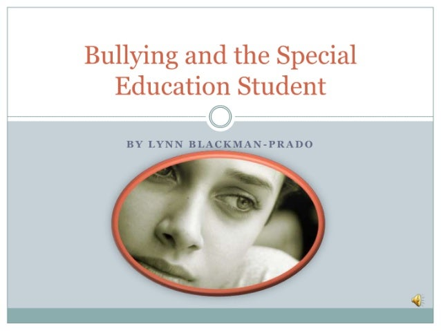 Bullying and the special education student final