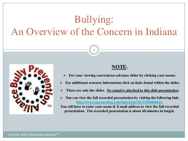Bullying an overview of the concern in indiana   presented by - tammy d. moon