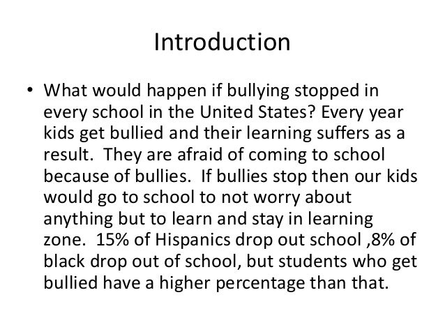 essay about school bullying Bullying is a widespread phenomenon in schools that has a detrimental effect on students' emotional and psychological well-being it leads to short- and long-term outcomes including problems with concentration, learning difficulties, psychosomatic problems, depression, anxiety, etc (wolke & lereya, 2015).