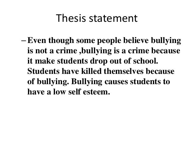 What is a good thesis statement for bullying