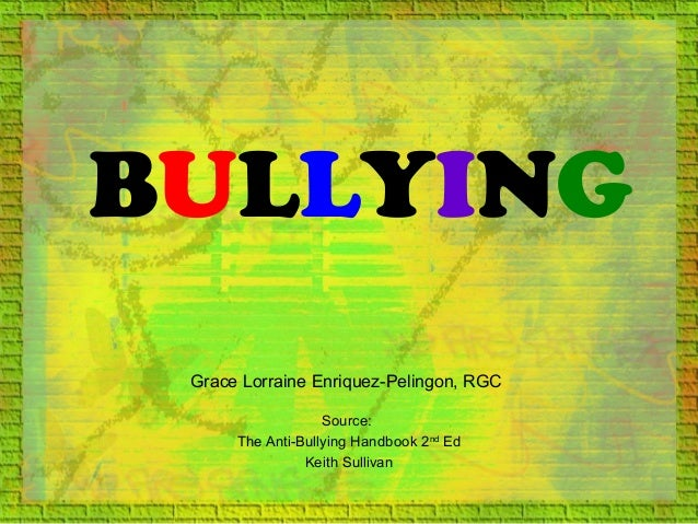 Bullying parents mam grace p.