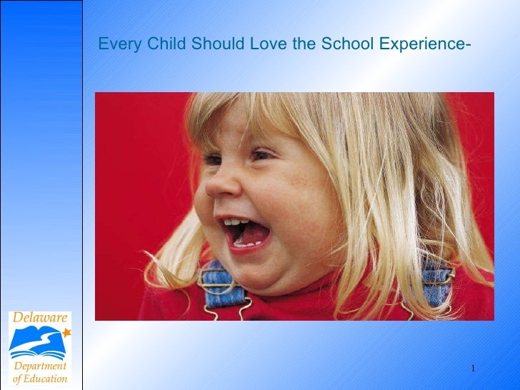 Every Child Should Love the School Experience-