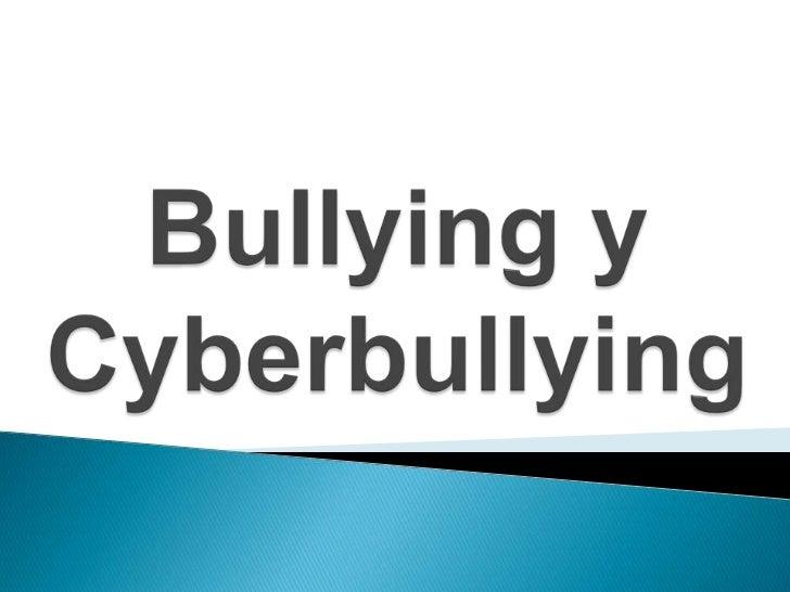 Bullying y Cyberbullying<br />