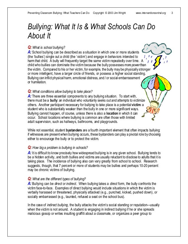 Preventing Classroom Bullying: What Teachers Can Do Copyright © 2003 Jim Wright www.interventioncentral.org 3 Bullying: Wh...
