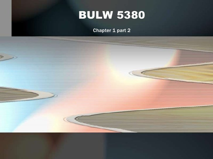 BULW 5380<br />Chapter 1 part 2<br />