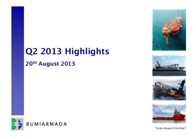 """""""Knots Ahead of the Rest"""" Q2 2013 Highlights 20th August 2013"""