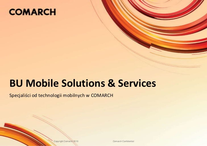 Comarch Business Unit Mobile Solutions & Services