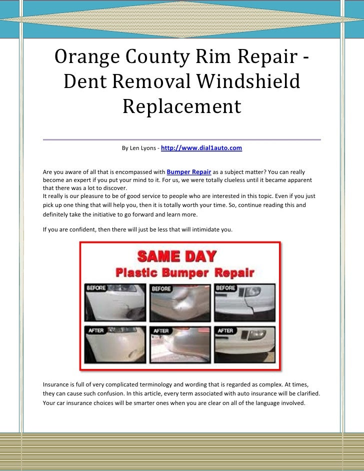 Orange County Rim Repair -   Dent Removal Windshield          Replacement___________________________________              ...