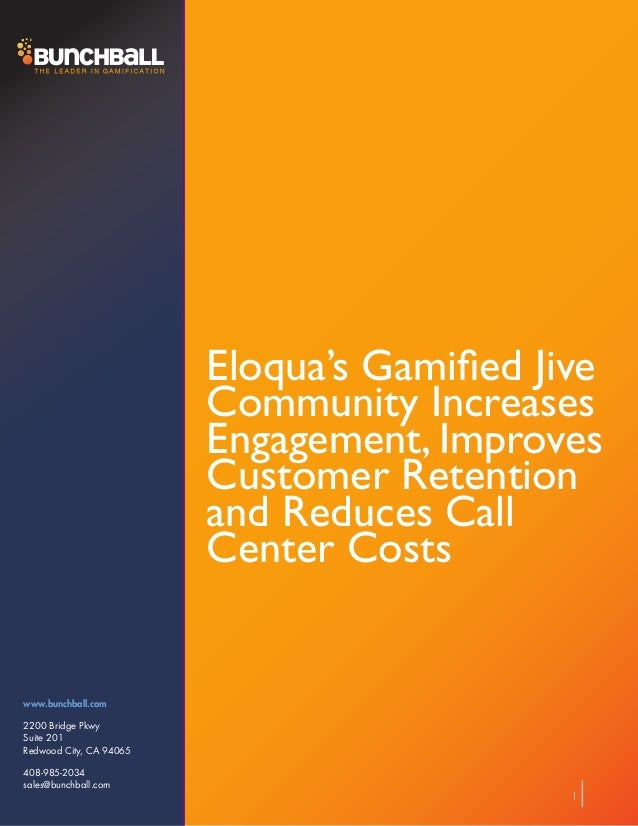 Eloqua's Gamified Jive Community Increases Engagement, Improves Customer Retention and Reduces Call Center Costs