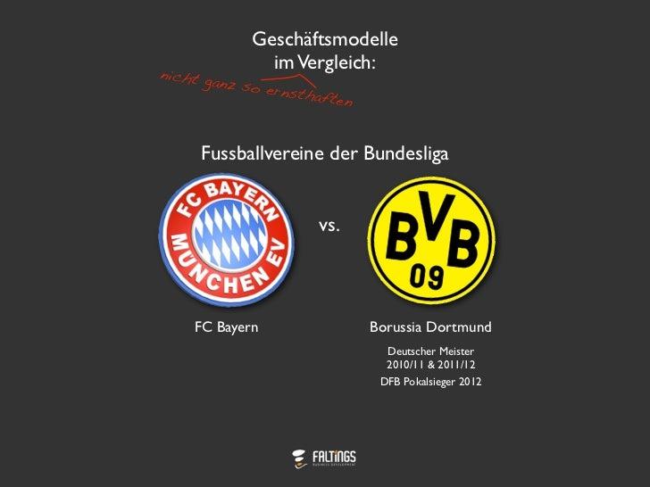 Bundesligafussball Geschäftsmodelle im Vergleich: Bayern vs. Dortmund
