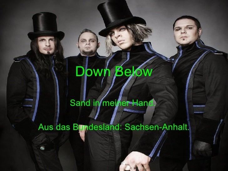 Down Below Sand in meiner Hand.  Aus das Bundesland: Sachsen-Anhalt .