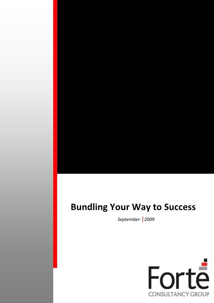 Bundling Your Way to Success           September |2009