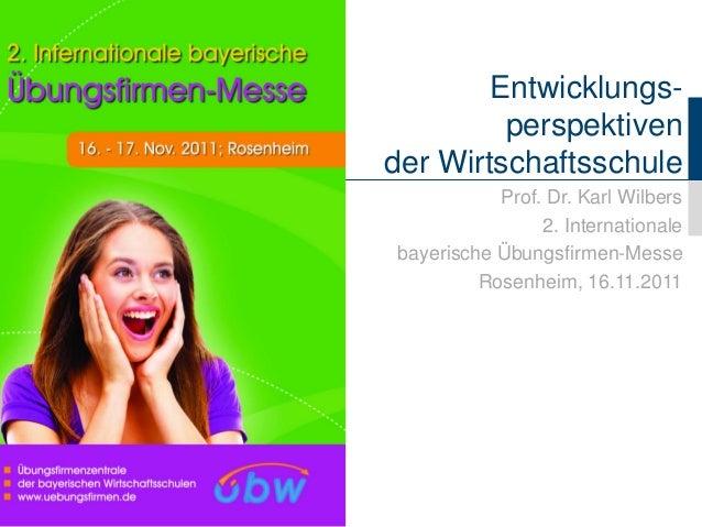 Fachbereich Wirtschaftswissenschaften Lehrstuhl für Wirtschaftspädagogik und Personalentwicklung Prof. Dr. Karl Wilbers En...
