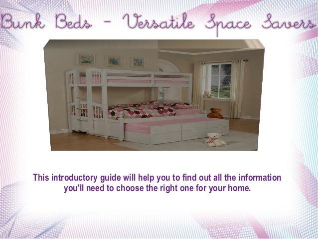 Bunk Beds- Versatile space savers
