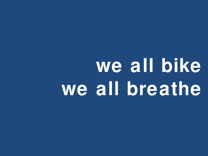 we all bike we all breathe