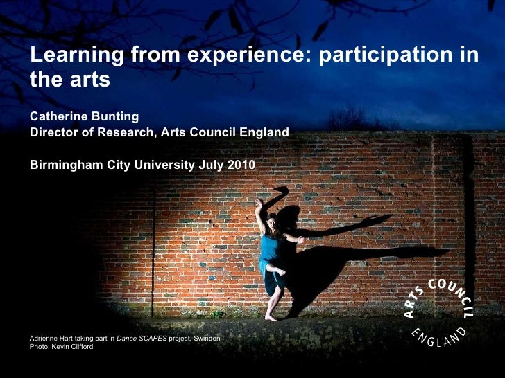 Catherine Bunting (Arts Council) on Arts Participation