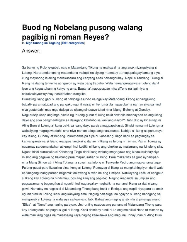 buod ng pinaglahuan Busabos ng palad (pauper of fate or the wretched) is a tagalog-language novel written by filipino novelist faustino aguilar in 1909 apart from tackling the ills and injustices in philippine society, busabos ng palad revolves around love, romance, tragedy, and prostitution.