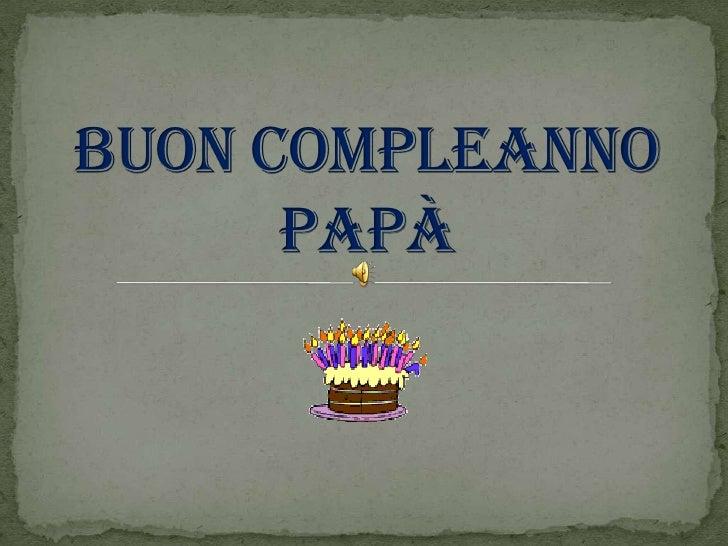 Buon Compleanno Papà 2009