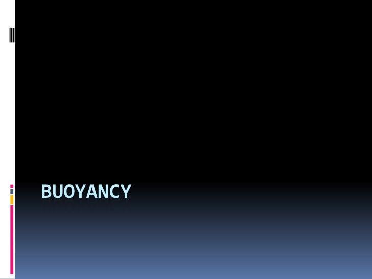 Buoyancy<br />