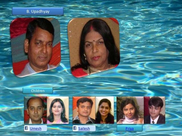 B. Upadhyay  Children Umesh        Sailesh   Priya