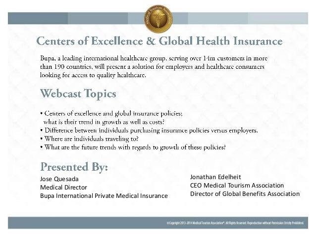 Jose Quesada Medical Director Bupa International Private Medical Insurance Jonathan Edelheit CEO Medical Tourism Associati...