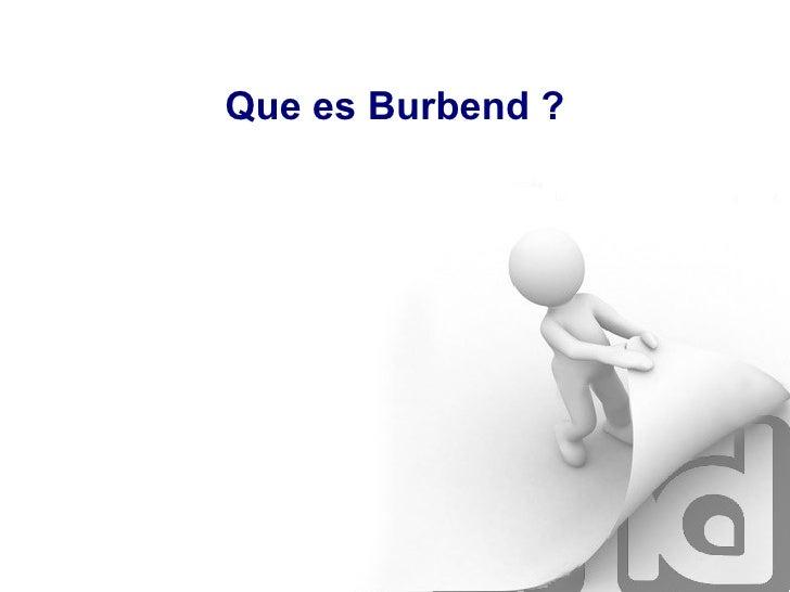 Que es Burbend ?