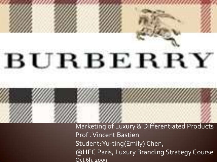 Marketing of Luxury & Differentiated Products<br />Prof . Vincent Bastien<br />Student: Yu-ting(Emily) Chen,<br />@HECPari...