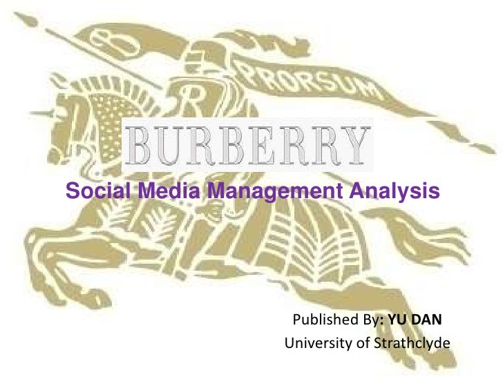 Social Media Management Analysis                   Published By: YU DAN                  University of Strathclyde