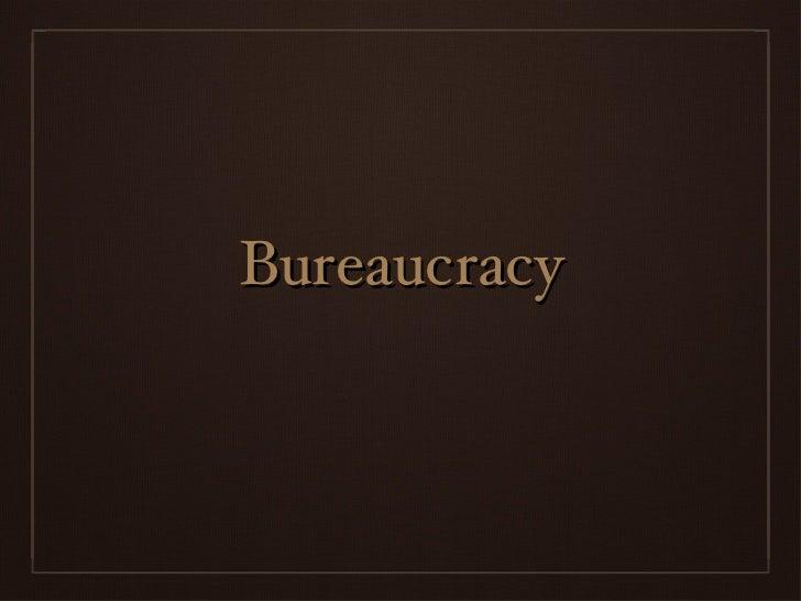 Bureaucracy powerpoint