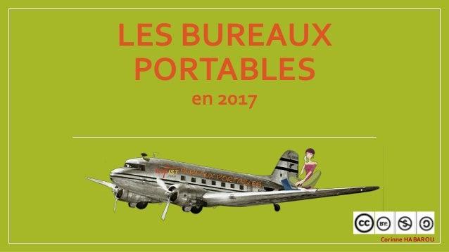 LES BUREAUX PORTABLES en 2016 Corinne HABAROU