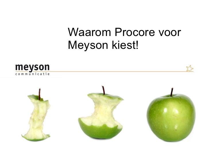 Waarom Procore voor Meyson kiest!