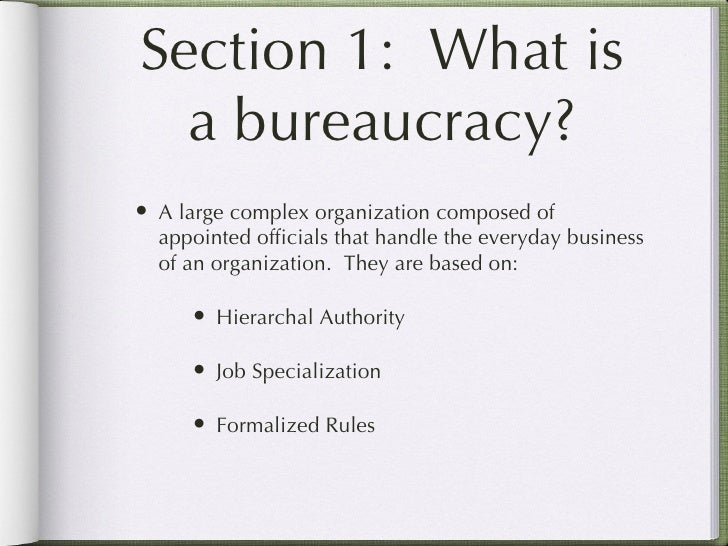 bureaucracy and liberalisation Red tape: bureaucracy and small-town functionaries than it does in explaining the reproduction of extreme injustice in conditions of economic liberalisation.