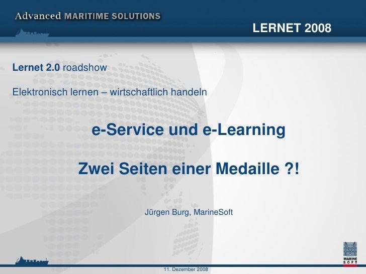 Jürgen Burg: e-Service und e-Learning  Zwei Seiten einer Medaille?!