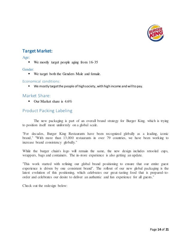 psychographic factors of burger king Impact of external factors on fast food business factors affect the advancement of fast food industry and with a better management to these circumstances managers as the burger king and the macdonald's raised their budget from the tv advertisement.