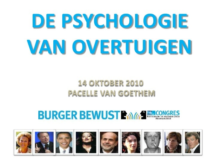 DE PSYCHOLOGIE VAN OVERTUIGEN<br />14 OKTOBER 2010 <br /> PACELLE VAN GOETHEM <br />