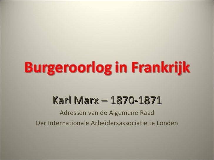 Karl Marx – 1870-1871 Adressen van de Algemene Raad Der Internationale Arbeidersassociatie te Londen