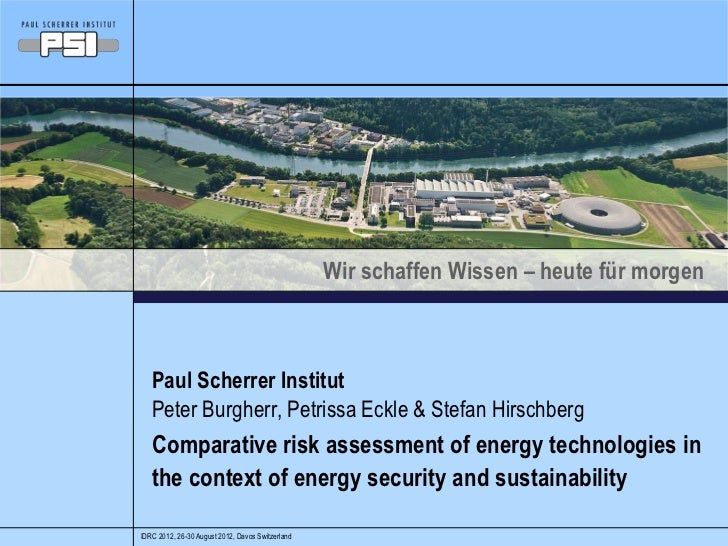 Comparative risk assessment of energy technologies in the context of energy security and sustainability