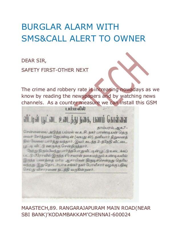 MAASTECH,89. RANGARAJAPURAM MAIN ROAD(NEAR SBI BANK)'KODAMBAKKAM'CHENNAI-600024 BURGLAR ALARM WITH SMS&CALL ALERT TO OWNER...