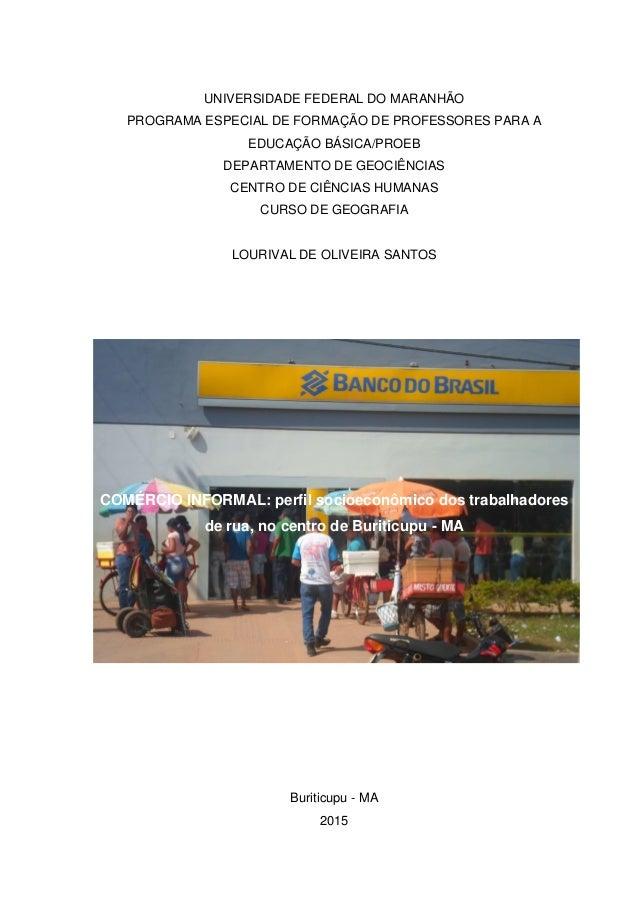 1 UNIVERSIDADE FEDERAL DO MARANHÃO PROGRAMA ESPECIAL DE FORMAÇÃO DE PROFESSORES PARA A EDUCAÇÃO BÁSICA/PROEB DEPARTAMENTO ...