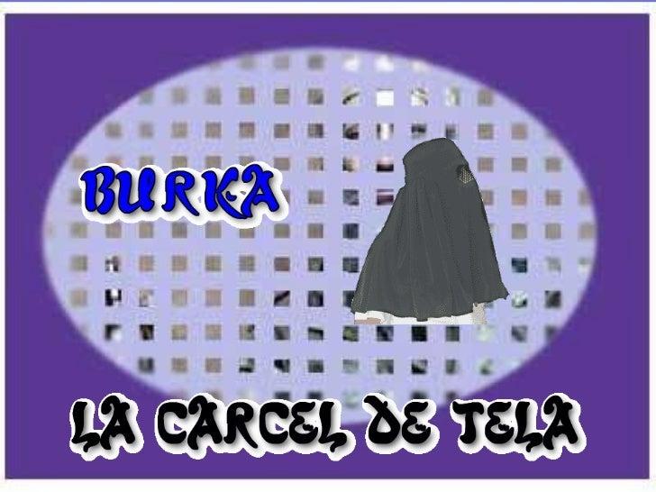 Burka La Carcel De Tela