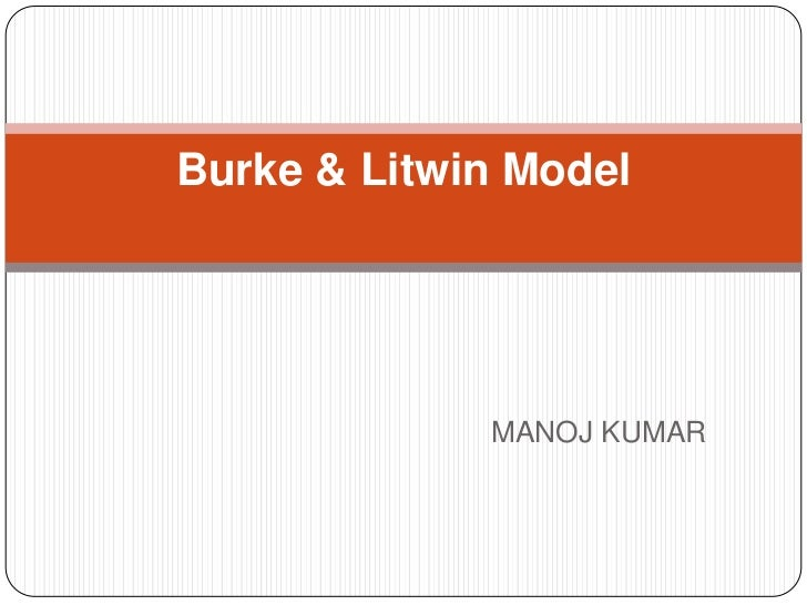 burke litwin model Organizational diagnostic models: a review & synthesis review is to examine several organizational diagnostic models which the burke-litwin model of.