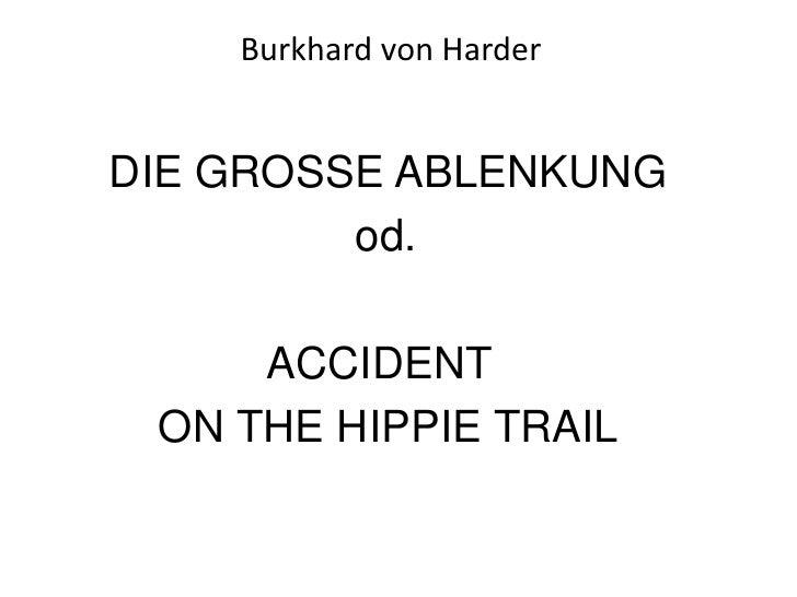 Burkhard von Harder<br />DIE GROSSE ABLENKUNG<br />                         od. <br />                  AC...