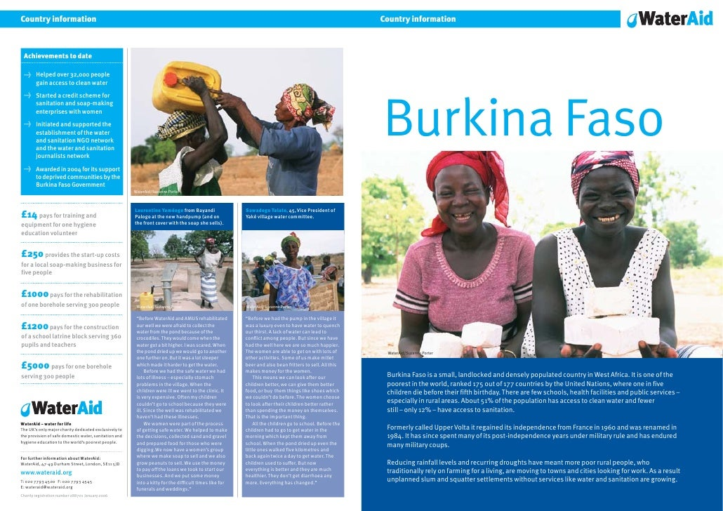 Country information     Burkina Faso     WaterAid/Suzanne Porter      Burkina Faso is a small, landlocked and densely popu...
