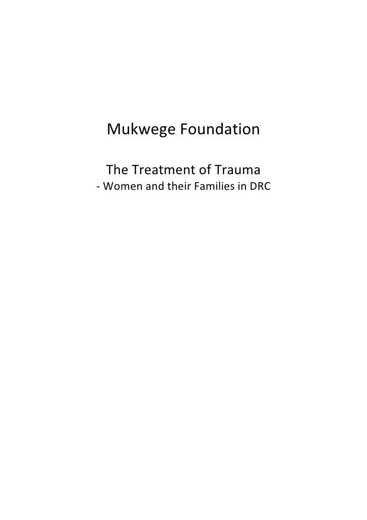 Mukwege Foundation. The Treatment of Trauma – Women and their Families in DRC