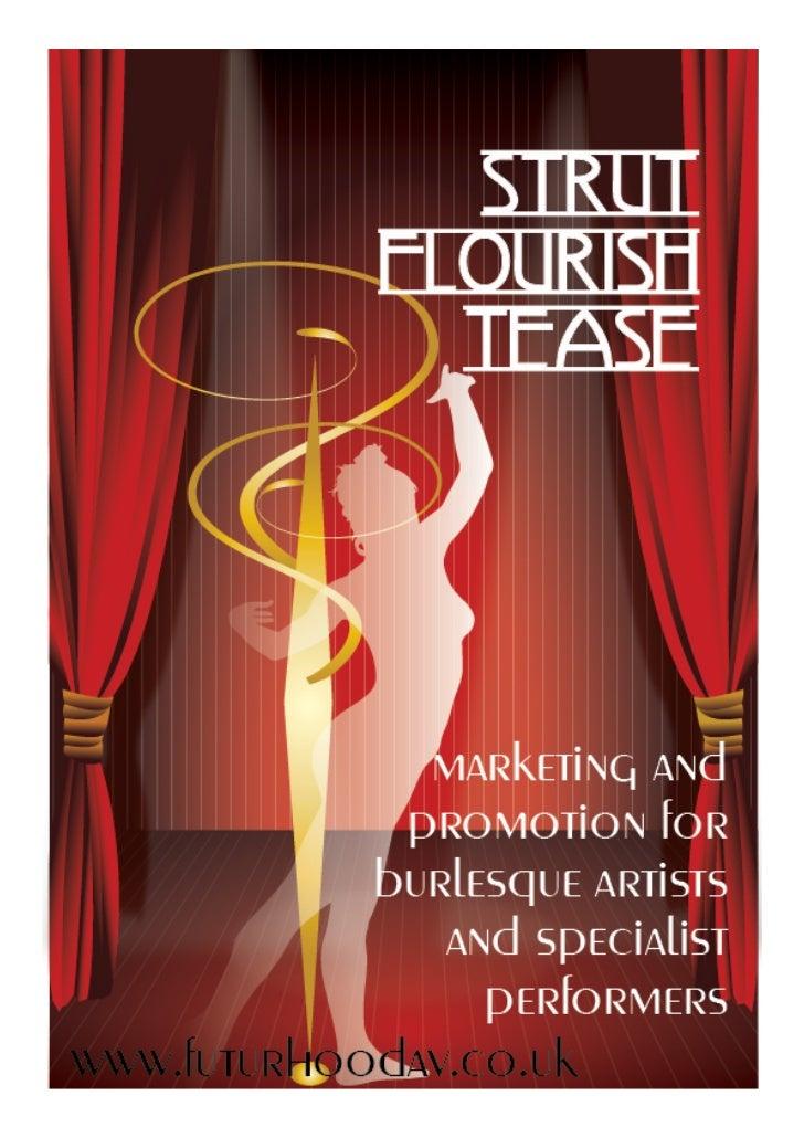 Burlesque - strut, flourish, tease