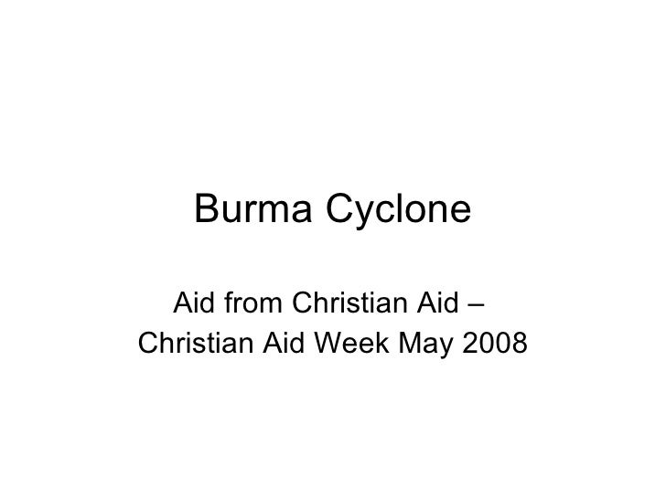 Burma Cyclone Aid from Christian Aid –  Christian Aid Week May 2008