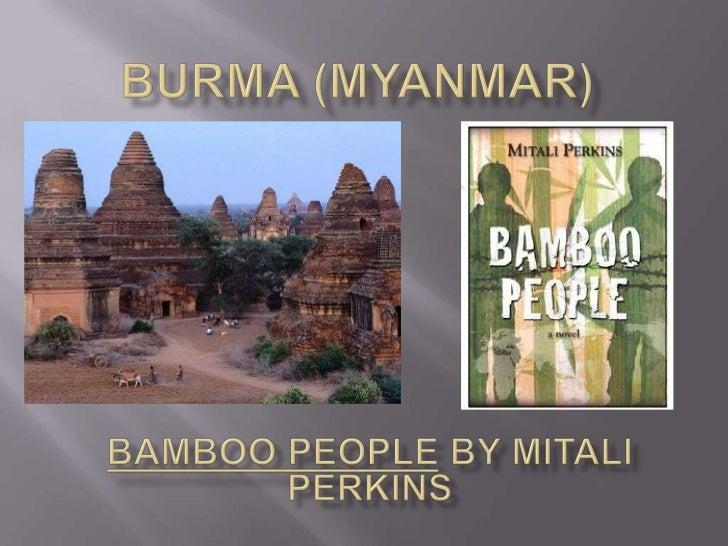 Burma (Myanmar)<br />Bamboo People by Mitali Perkins<br />