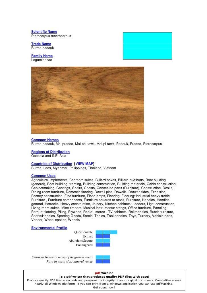 Scientific Name   Pterocarpus macrocarpus    Trade Name   Burma padauk    Family Name   Leguminosae       Common Names   B...