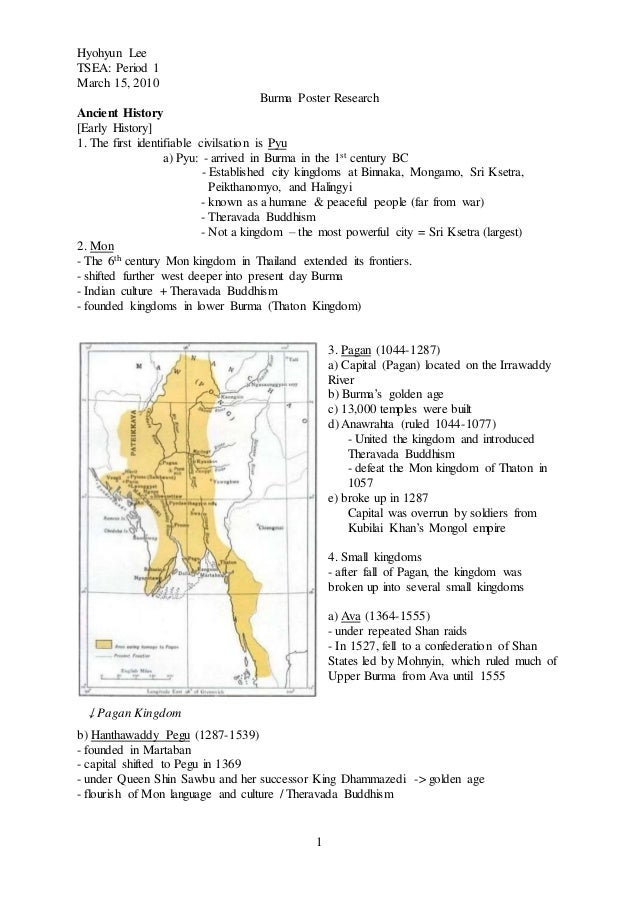 Hyohyun Lee TSEA: Period 1 March 15, 2010 1 Burma Poster Research Ancient History [Early History] 1. The first identifiabl...