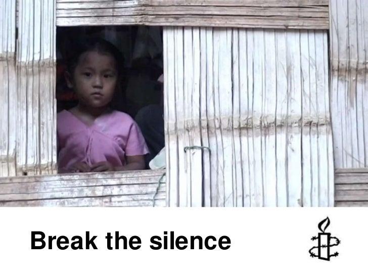 Break the silence<br />